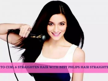 How to curl straighten with Philips straightener